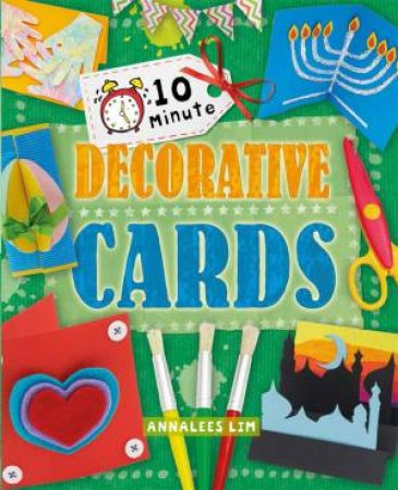 10 Minute Crafts: Decorative Cards