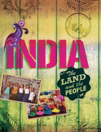 The Land and the People: India by Susie Brooks