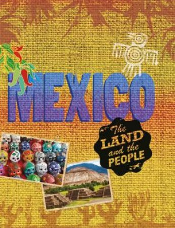Mexico: The Land And The People by Cath Senker
