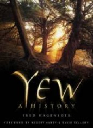 Yew: A History by Jonathan Falconer