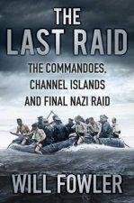 Last Raid Commandos Channel Is and Final Nazi Raid