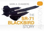 SR-71 Blackbird Story by Mark A. Chambers