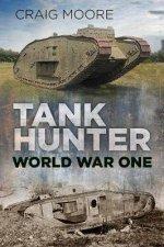 Tank Hunter World War 1