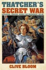 Thatchers Secret War