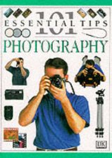 101 Essential Tips Photography