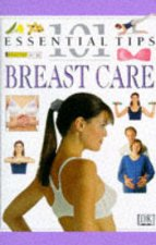 101 Essential Tips Breast Care