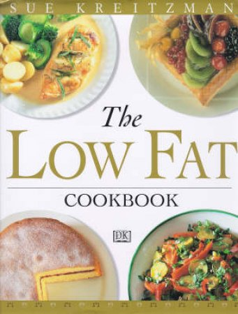 The Ultimate Low Fat Cookbook