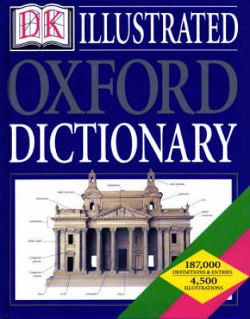DK Illustrated Oxford Dictionary by Various