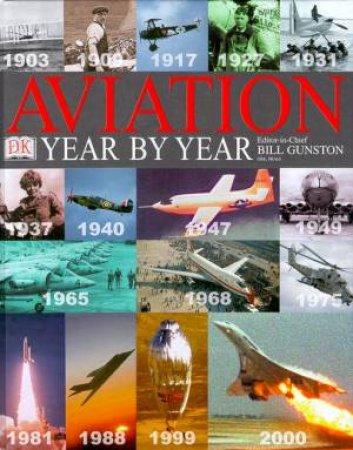 Aviation Year By Year by Bill Gunston