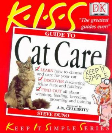 K.I.S.S. Guides: Cat Care by Steve Duno