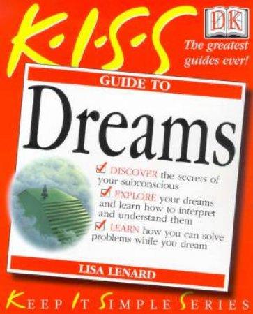 K.I.S.S. Guides: Dreams by Lisa Lenard