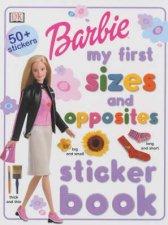 Barbie My First Sizes  Opposites Sticker Book