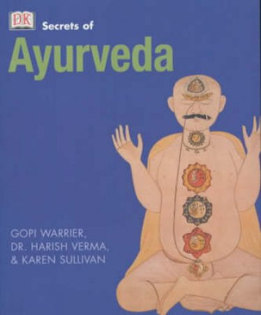 The Secrets Of Ayurveda by Various