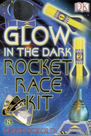 Glow In The Dark Rocket Race Kit by David Eckold