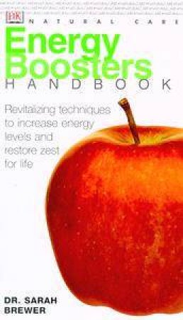 DK Natural Care Handbook: Energy Boosters by Sarah Brewer