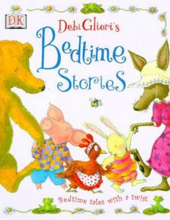 Debi Gliori's Bedtime Stories: Bedtime Tales With A Twist