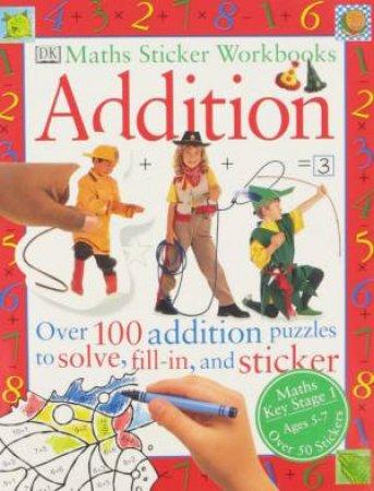 Maths Sticker Workbooks: Addition by Various