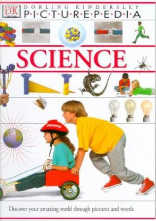 DK Picturepedia: Science by Various