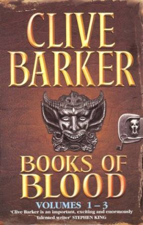 Books Of Blood First Omnibus: Volumes 1 - 3