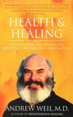 Health & Healing by Andrew Weil