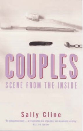 Couples: Scene From The Inside by Sally Cline