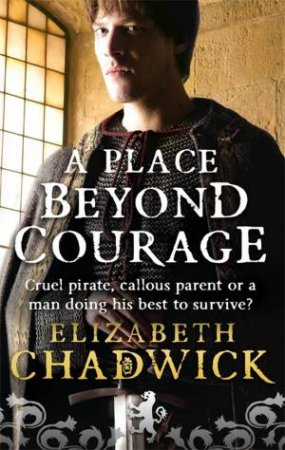Place Beyond Courage by Elizabeth Chadwick