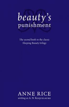 Beauty's Punishment by A N Roquelaure
