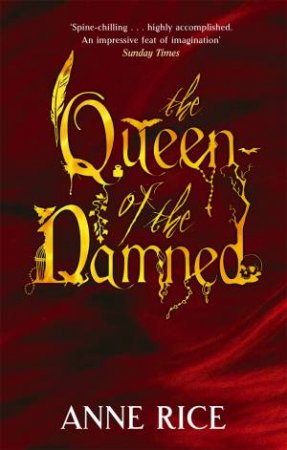 Vampire Chronicles 03: Queen of the Damned