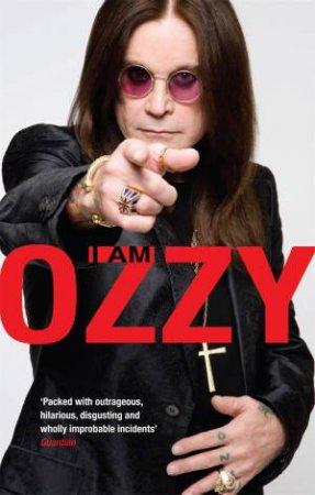 I Am Ozzy by Ozzy Osbourne