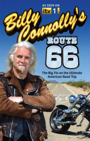 Billy Connolly's Route 66 by Billy Connolly