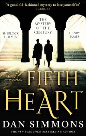 The Fifth Heart by Dan Simmons & Dan Simmons & Dan Simmons