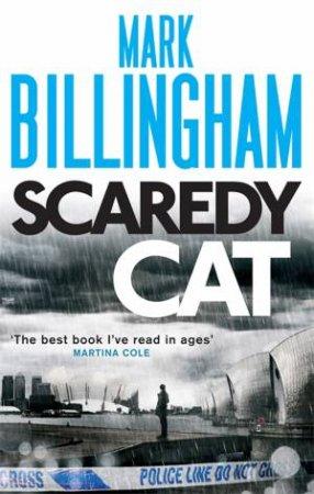 Scaredy Cat by Mark Billingham