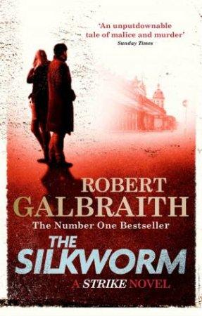 The Silkworm by Robert Galbraith