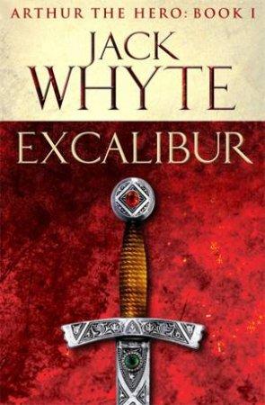 Legends of Camelot 01 : Excalibur
