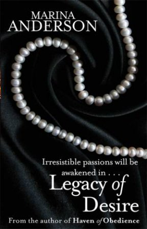 Legacy Of Desire by Marina Anderson