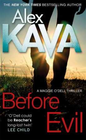 Maggie O'Dell 0.5: Before Evil by Alex Kava