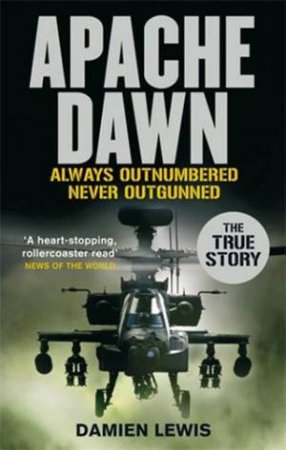 Apache Dawn by Damien Lewis