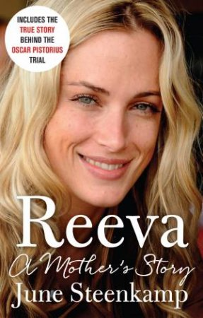 Reeva: A Mother's Story