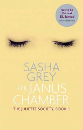 The Janus Chamber by Sasha Grey