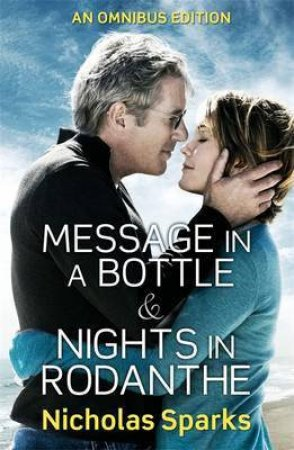 Nicholas Sparks Omnibus: Message In A Bottle & Nights In Rodanthe