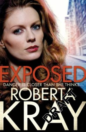 Exposed by Roberta Kray
