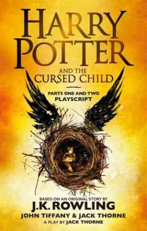 Harry Potter And The Cursed Child: Parts One And Two (Special Rehearsal Edition)