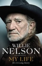 My Life: It's A Long Story by Willie Nelson