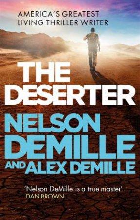 The Deserter by Nelson DeMille & Alex DeMille
