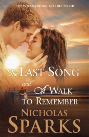 A Walk To Remember And The Last Song