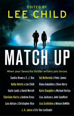 Match Up by Lee Child, Sandra Brown, C. J. Box & Val McDermid