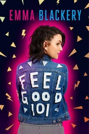 Feel Good 101 by Emma Blackery