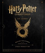 Harry Potter And The Cursed Child: The Journey by Jody Revenson