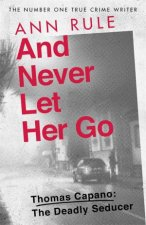 And Never Let Her Go