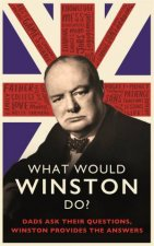 What Would Winston Do